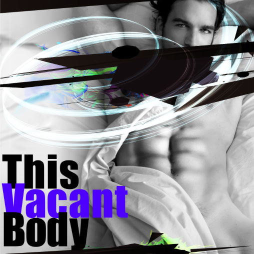 This Vacant Body vol3 渇望